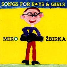 Miro Žbirka: Songs for Boys and Girls