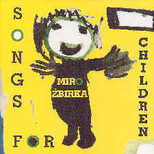 Miro Žbirka: Songs for Children
